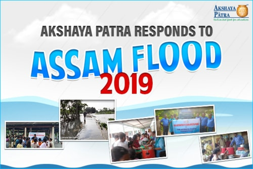 Akshaya Patra responds to Assam flood 2019 via Akshaya Patra