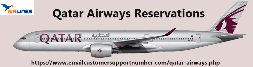 Qatar Airways Reservations via Airlines-Reservations