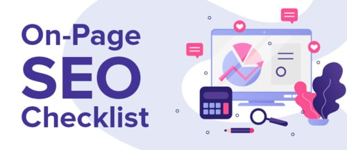 On-Page SEO Checklist 2019 To Ease Your Current Website Strategies