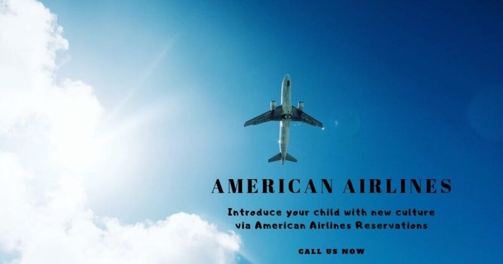 Introduce your child with new culture via American Airlines ... via nickolas smith
