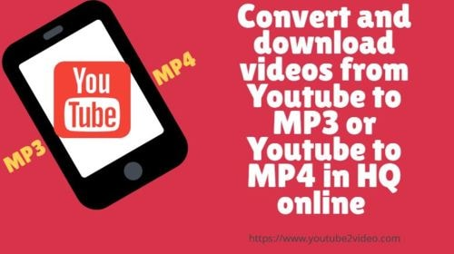 Youtube to MP4,MP3 Video Downloader & Converter via Youtube2video