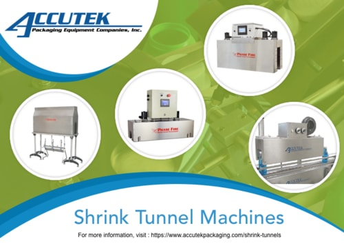 Shrink Tunnel Machines via accutekpackaging