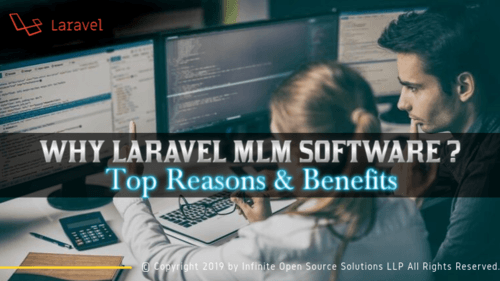 Why Laravel MLM Software? - Top Reasons & Benefits - Infinite MLM blog