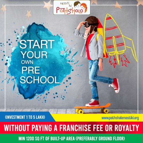 Start Your own 🏫preschool without paying a franchise fee or... via Pathshala Masti Ki