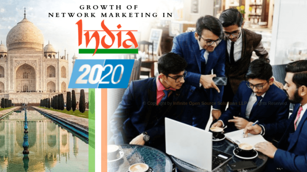 Growth of Network Marketing In India by 2020 via Infinite MLM Software