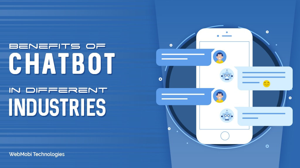 Benefits of #Chatbot in Different Industries                                                                                  #ChatbotBenefi... via Webmobi Technologies