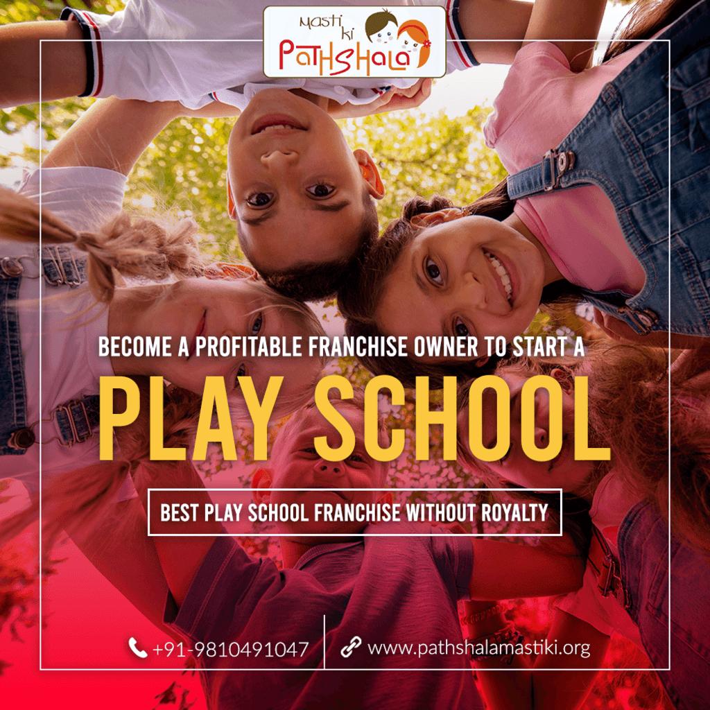 Become a Profitable Franchise Owner To Start A Play School                                                                                  ... via Pathshala Masti Ki