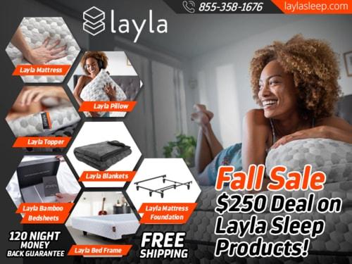 FALL SALE - $250 DEAL! on Layla Sleep Products via Layla Sleep
