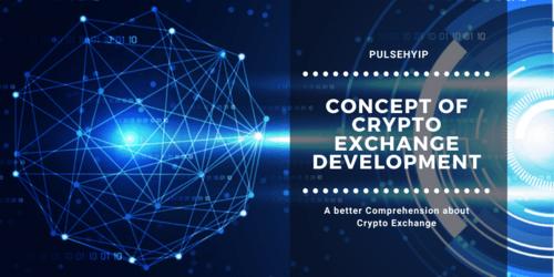 Concept of Crypto Exchange Development