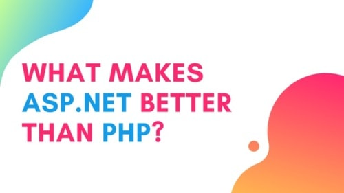 What Makes Asp.Net Better than Php?