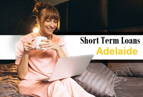 Get Short Term Loans Adelaide Online With Bad Credit via Short Term Loans Adelaide
