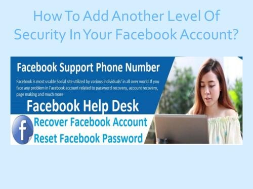 How To Add Another Level Of Security In Your Facebook Account?