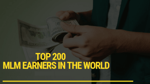 Top 200 MLM Earners Worldwide - Richest Persons in Network Marketing