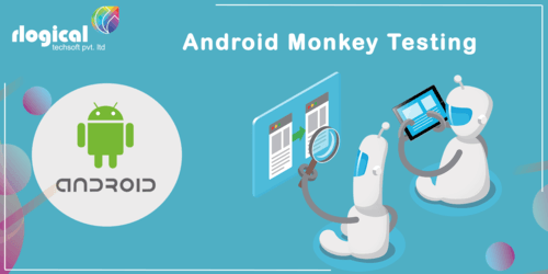 How Can Perform Monkey 🐵 Testing in Android App📱?                                                                          Learn w... via Rlogical Techsoft Ltd