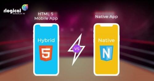 HTML 5 Mobile App vs Native App – Which are better? | Rlogical Techsoft Pvt Ltd