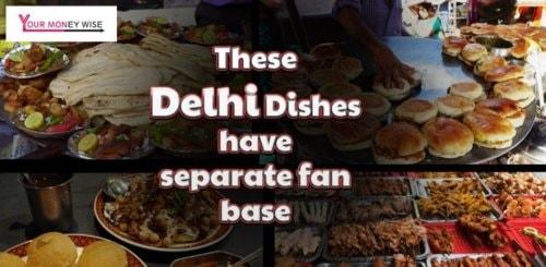This Delhi Dishes have separate fan base via eashwari