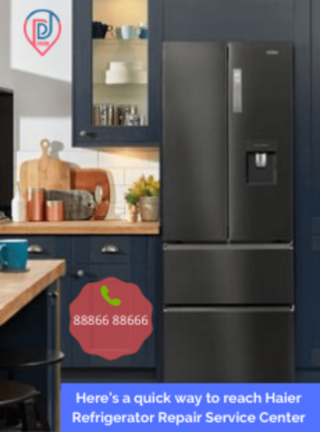 Here's a quick way to reach Haier Refrigerator Repair Servic... via doorstep