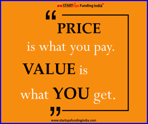 Price is what you pay. Value is what you get.                                                                          #Investment #... via Startup Funding India