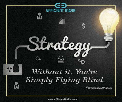 #WednesdayWisdom #Strategy via Efficient India