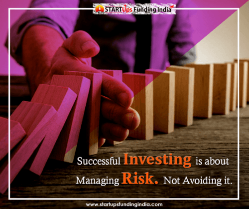 Successful Investing is about managing risk. Not avoiding it... via Startup Funding India