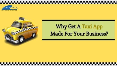 The Benefits Of Investing In A Taxi Mobile App