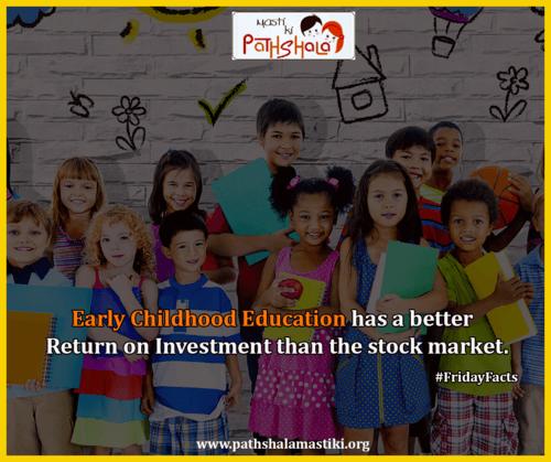 Early childhood education has a better return on investment ... via Pathshala Masti Ki