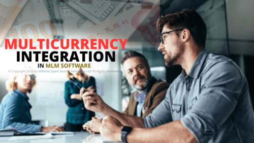 Multicurrency Integration in MLM Software. Check out here via Infinite MLM Software
