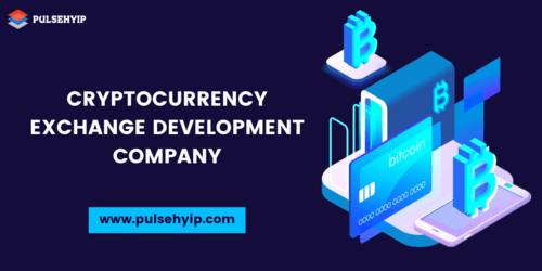 Cryptocurrency Exchange Development Company| Pulsehyip.com