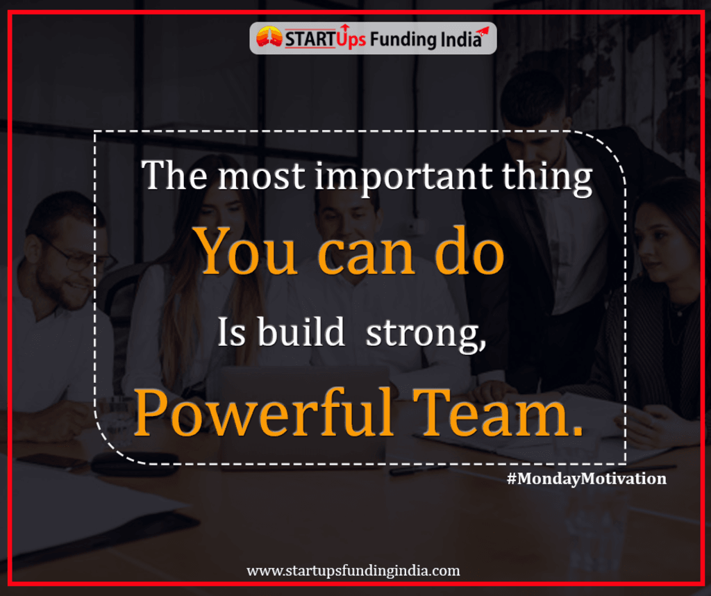 The most important thing you can do is build strong, powerfu... via Startup Funding India