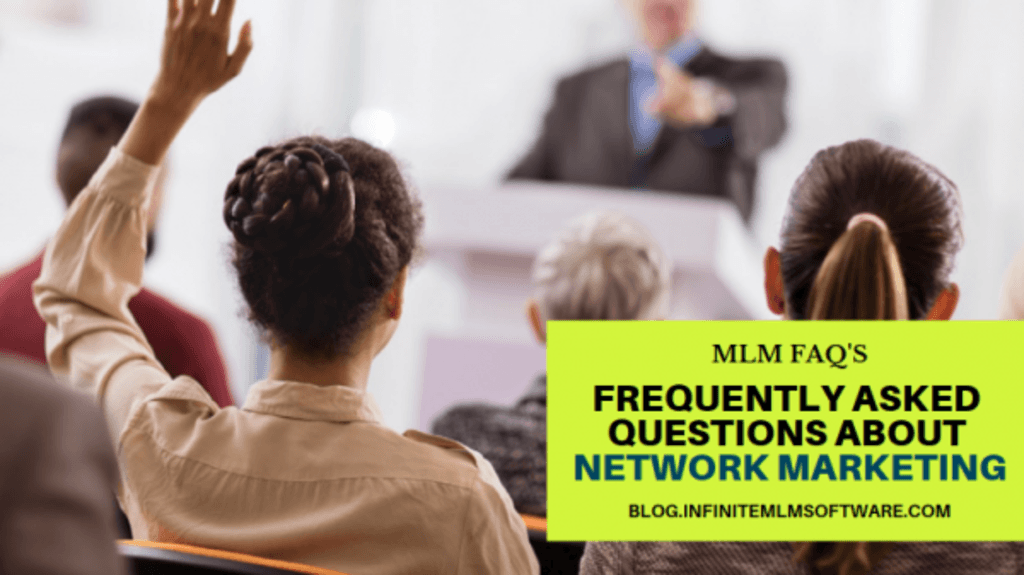 Check out the Top FAQ ( Frequently Asked Question ) about ML... via Infinite MLM Software