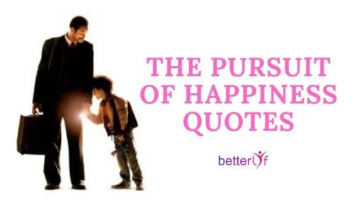 'The Pursuit of Happyness' Quotes About Life & Success - BetterLYF