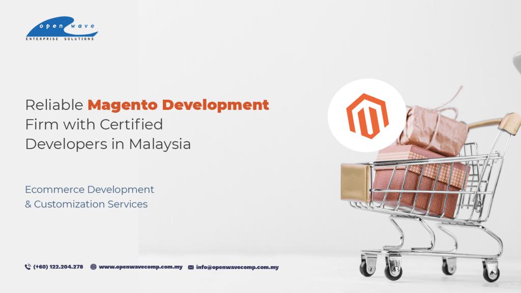 Most Reliable Magento Development Company in Malaysia via Clara Ghosh