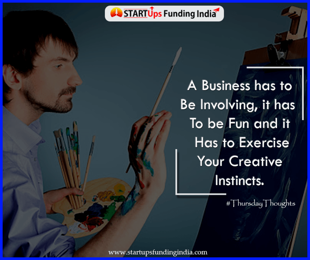 A business has to be involving, it has to be fun and it has ... via Startup Funding India