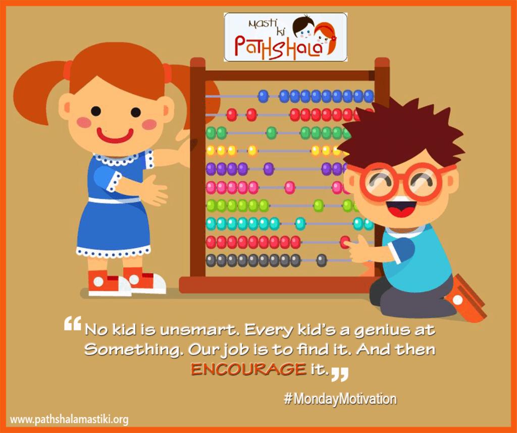 """""""No kid is unsmart. Every kid's a genius at something. Our j... via Pathshala Masti Ki"""
