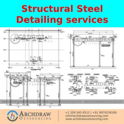 Get the best Structural Steel Detailing Services- Archdraw O... via C.Chudasama