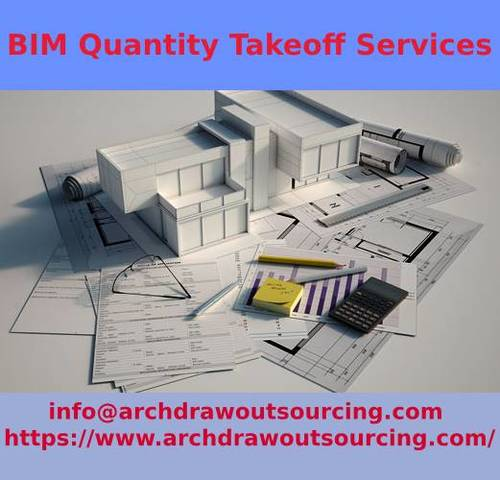 BIM Quantity Takeoff Services – Archdraw Outsourcing via C.Chudasama