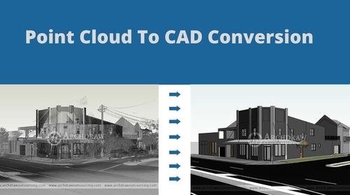 Point Cloud to CAD Conversion Services –Archdraw Outsourcing via C.Chudasama