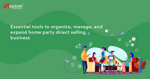 How party plan software tools bring more benefits to the home party business?
