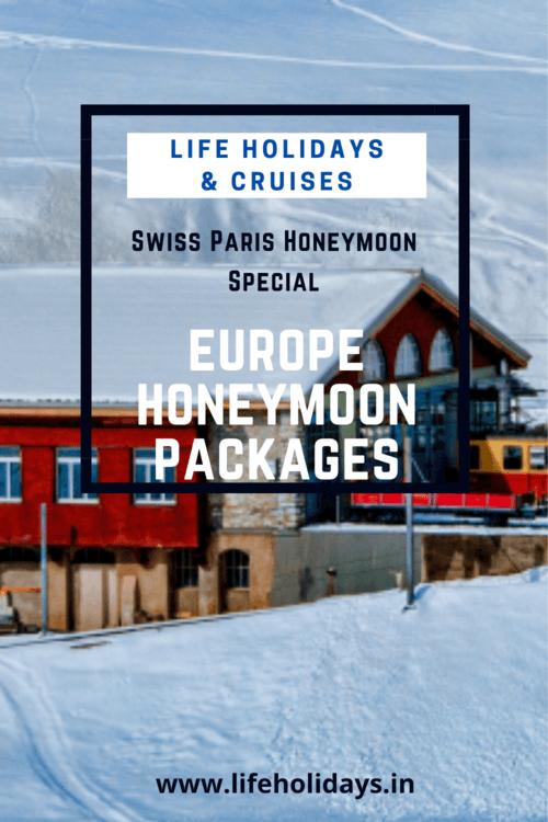Europe Honeymoon Packages via Life Holidays