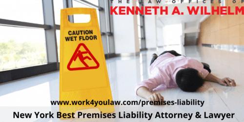 New York Best Premises Liability Attorney & Lawyer via Kenneth A Wilhelm