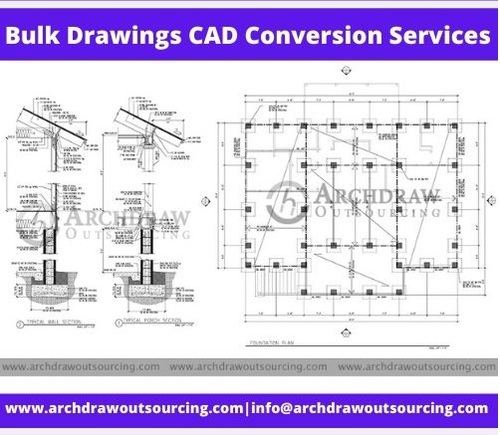 Bulk Drawings CAD Conversion Services – Archdraw Outsourcing via C.Chudasama