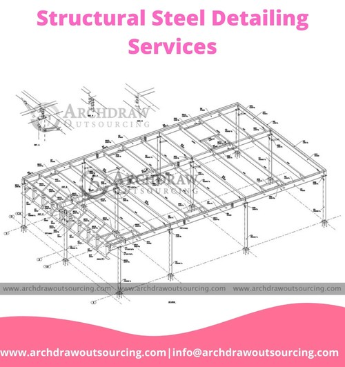 Structural Steel Detailing Services – Archdraw Outsourcing via C.Chudasama