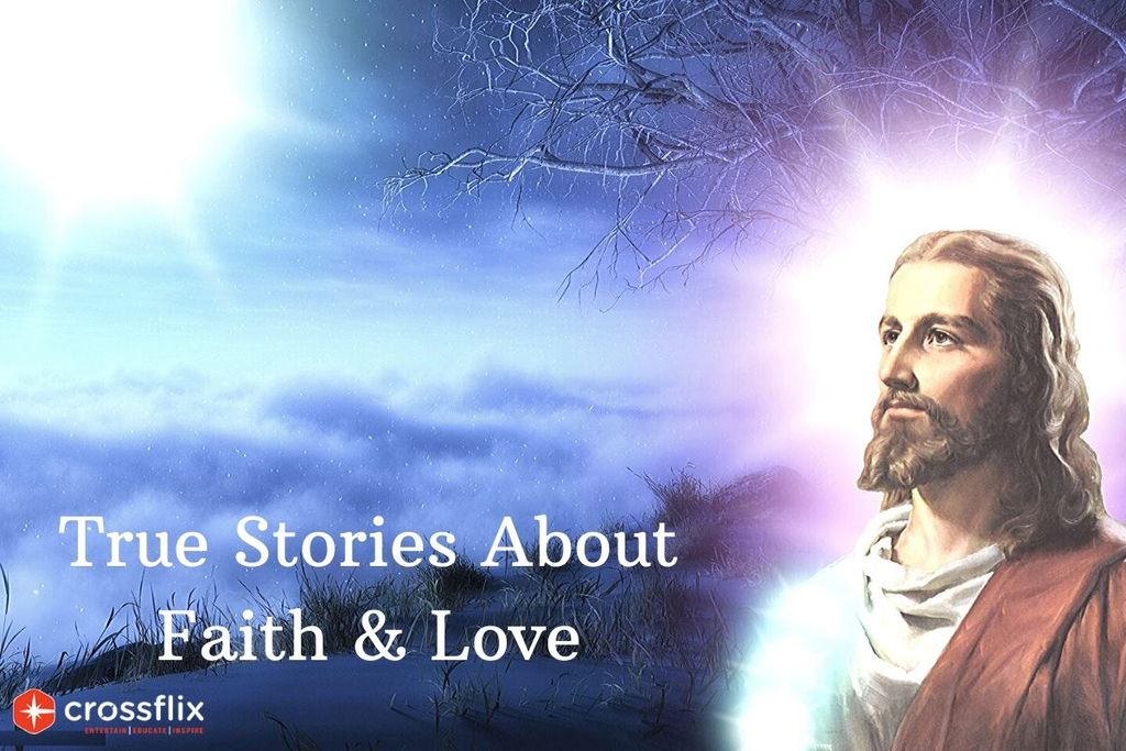 Christian Movies Based on True Stories about Faith & Love via Cross flix