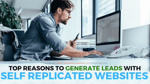 Top Reasons To Generate Leads With Self Replicating Websites