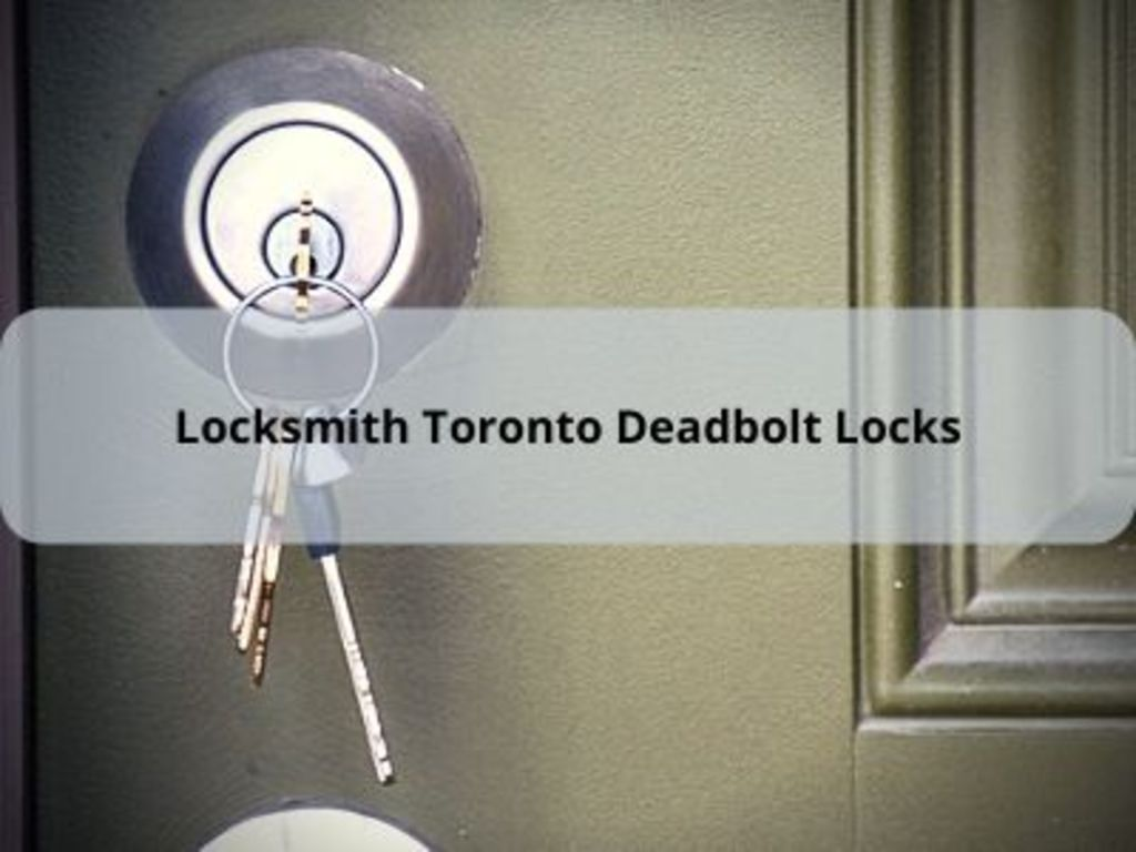 Locksmith Toronto Deadbolt Locks via David Owen