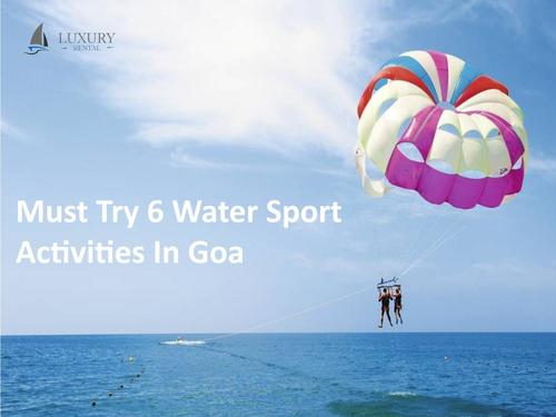 Watersports In Goa via Luxury Rental