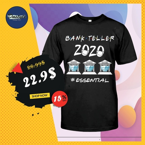 Dnstyles -Bank Teller 2020 essential shirt                                                                          Click to buy thi... via Dnstyles