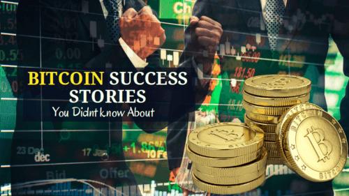 Best Bitcoin Success Stories - Bitcoin Millionaires List