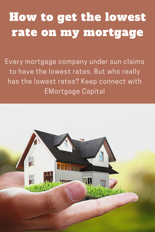 How to get the lowest rate on my mortgage via Joseph Shalaby
