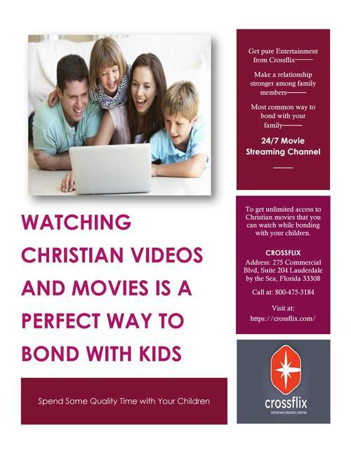 Make Perfect Bonding with Kids through Christian Videos